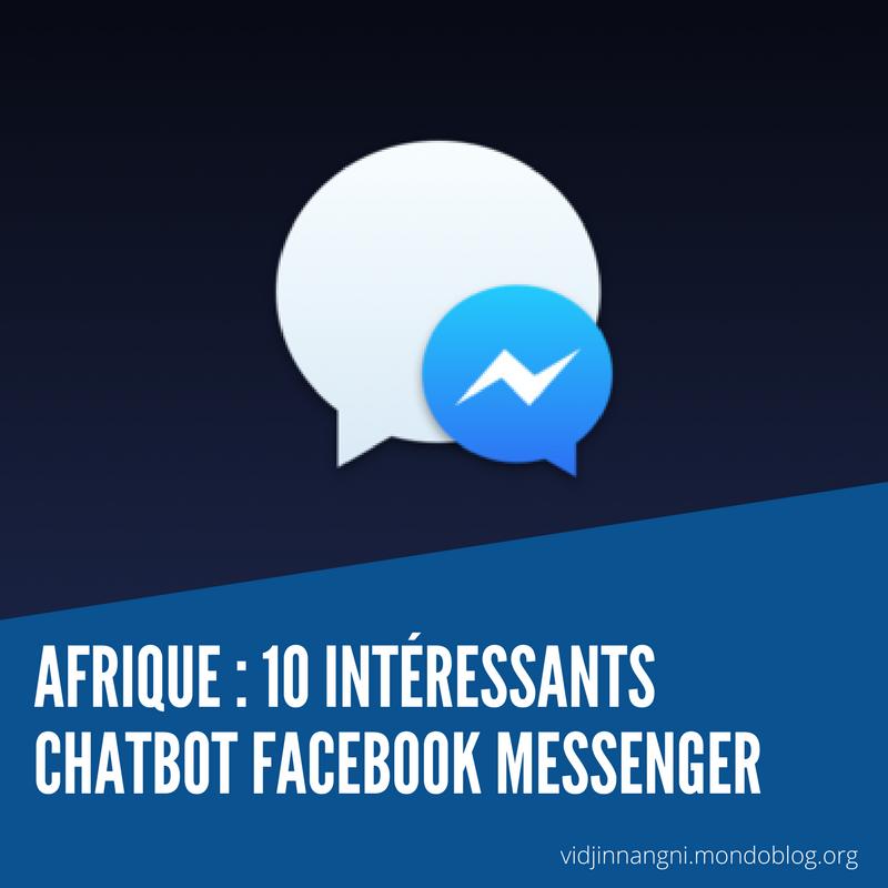 Afrique : 10 intéressants ChatBot Facebook Messenger